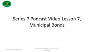 Series 7 Podcast Video Episode 7 Money Municipal Debt