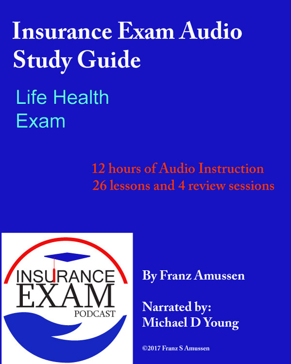 How to Pass a Life Insurance Exam